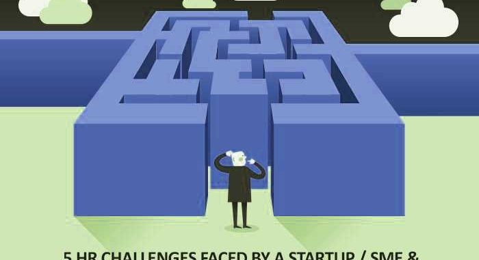 5 HR Challenges Faced by a Startup SME & How To Manage The Same