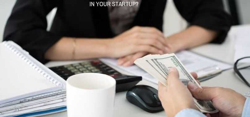 How much money should you invest in your startup