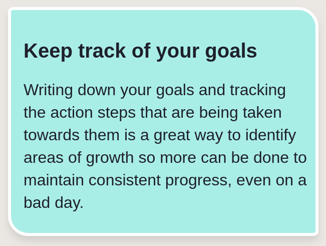 Keep a track of your Goals